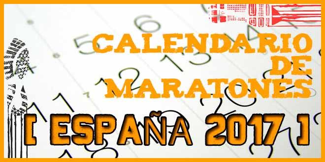 Maratones en España en 2017 | voyacorrer.com