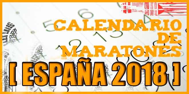 Calendario de maratones en España 2018 | voyacorrer.com