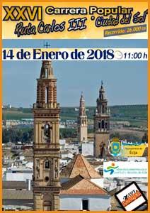 XXVI Carrera Popular Ruta Carlos III - Ciudad del Sol, Écija | Voy a correr