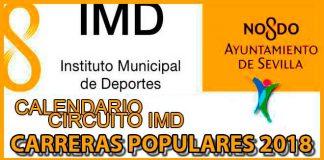 IMD Carreras Populares Sevilla 2018 - voyacorrer.com
